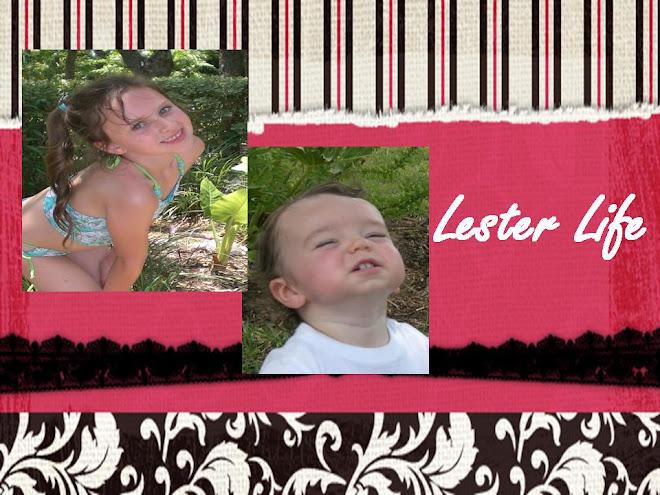 Lester Life