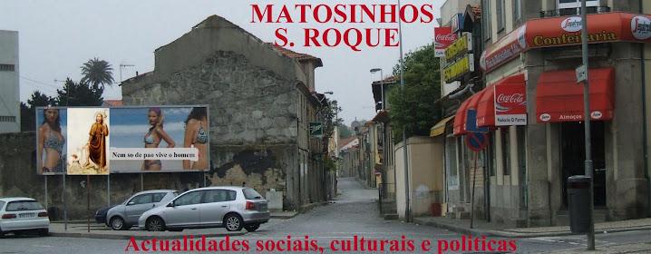 MATOSINHOS S. ROQUE