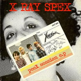 X-Ray Spex - Peel Session e.p