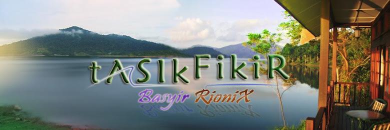 Basyir RioniX - Tasik Fikir