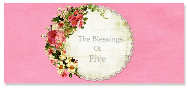 The Blessings of Five