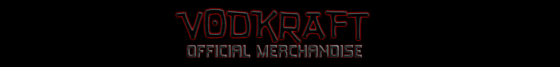 VodKRAFT Official Merchandise