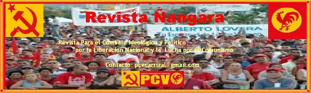¡Ñángaras...! Revista Comunista