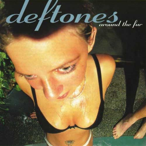 Deftones-Around the fur