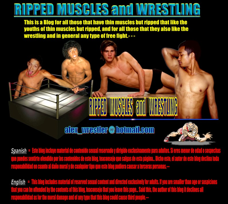 RIPPED MUSCLES AND WRESTLING