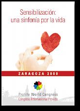 Congreso ProVida Zaragoza 6-8 Noviembre 2009