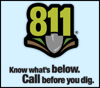 Call 8-1-1 Before You Dig! Click to learn more...