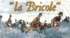 """""""La Bricole"""""""