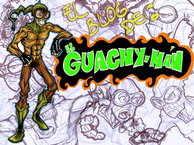EL BLOG DEL GUACHY-MAN