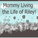 MommyLivingtheLifeofRiley