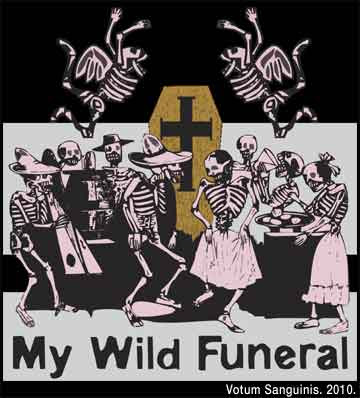 My Wild Funeral Party T-Shirt
