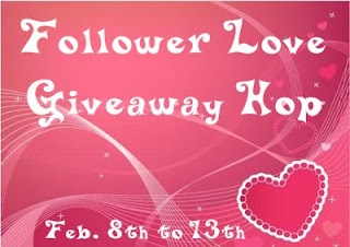 Follower Love Giveaway Hop – Feb 8th thru 13th