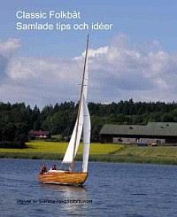 bild: Classic Folkbåt Samlade tips och idéer