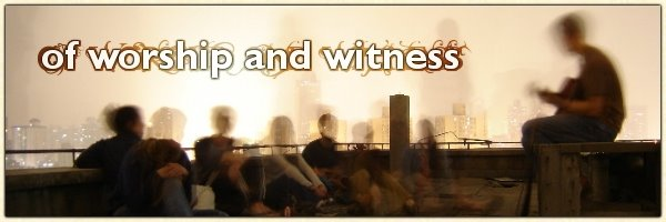 of worship and witness