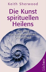 Die Kunst spirituellen Heilens