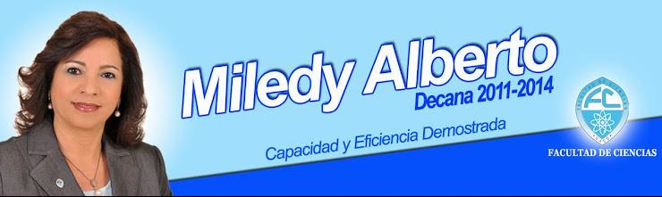 MILEDY DECANA FACULTAD DE CIENCIAS 2011/2014