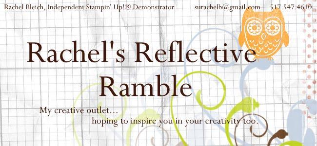 Rachel's Reflective Ramble