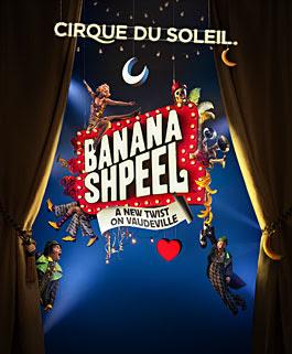 Cirque De Soleil Banana Shpeel show
