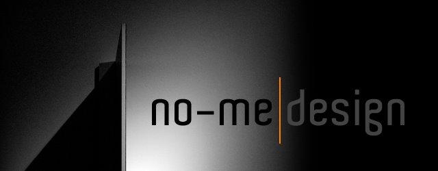 no-me design
