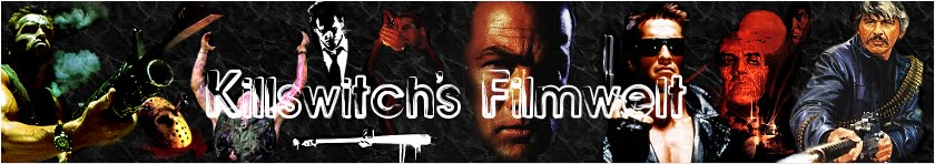 killswitch's Filmwelt