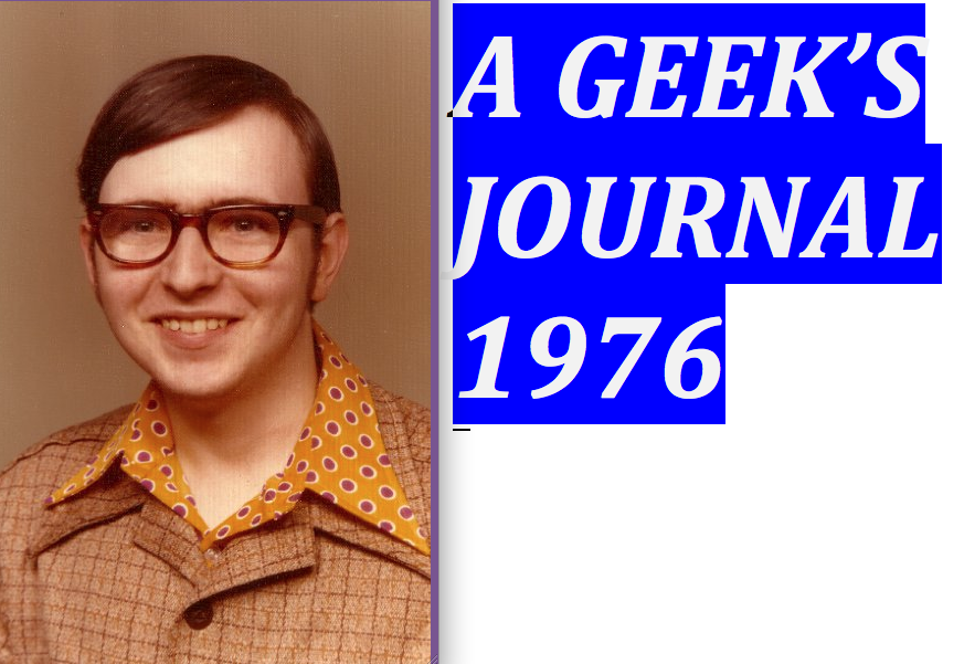 A Geek&#39;s Journal-1976