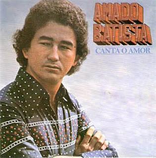 Amado Batista - Canta o Amor (1977)