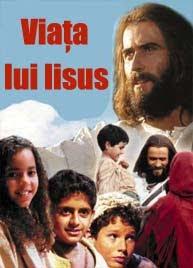 Viaţa Domnului Iisus Hristos