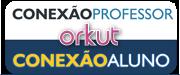 ORKUT CONEXÃO