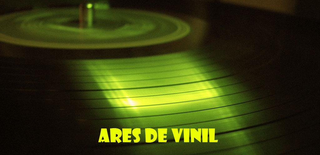 Ares de Vinil