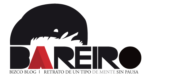 Bareiro Bizco Blog! | Retrato de un tipo de·mente sin pausa.