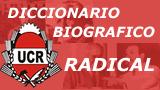 DICCIONARIO BIOGRÁFICO RADICAL