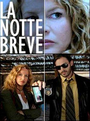 La Notte Breve (2006)
