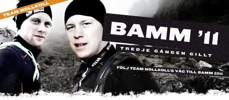 Vägen till BAMM 2011 – Team NollKoll