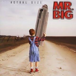 http://2.bp.blogspot.com/_tY9gbovlEwg/SwLqHfJUu7I/AAAAAAAAAEA/cu1lB5A3JVc/s320/Mr.+Big+-+Actual+Size+(2001).jpg
