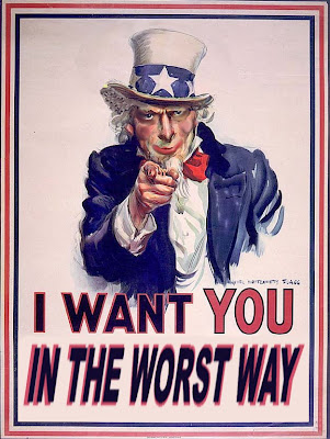 UNCLE SAM WANTS YOU IN THE WORST WAY copyright 2008 Cosanostradamus blog me no blogs
