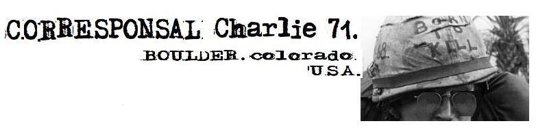 CORRESPONSAL CHARLIE 71