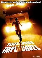 Baixar Filme Perseguição Implacável [2008] (Dublado) Online Gratis