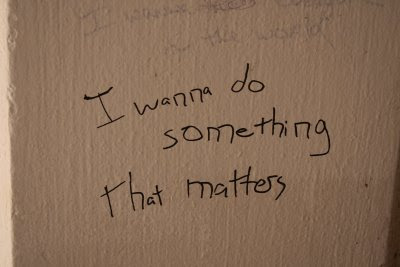 Handwritten message, I Want to do Something that Matters