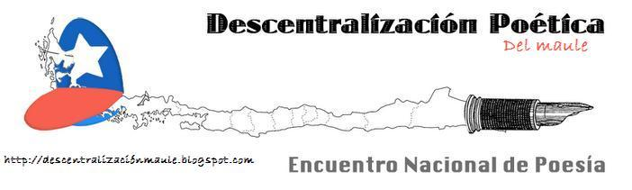 Descentralización Poética Maule.