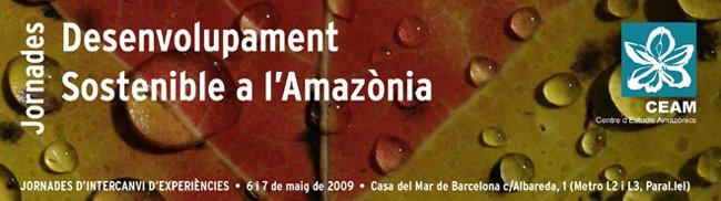 JORNADES DESENVOLUPAMENT SOSTENIBLE A L'AMAZÒNIA