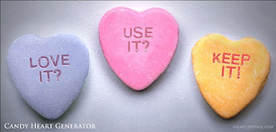 candy hearts: Love it? Use it? Keep it!
