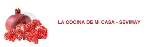 LA COCINA DE MI CASA -SEVIMAY