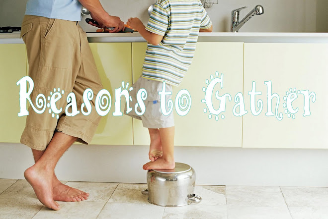 Reasons to Gather