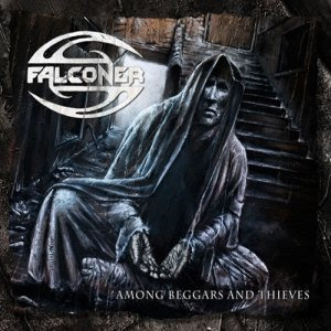 Falconer - Among Beggars And Thieves [2008]