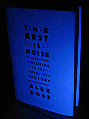 The Rest Is Noise by Alex Ross - dustjacket blacklight before