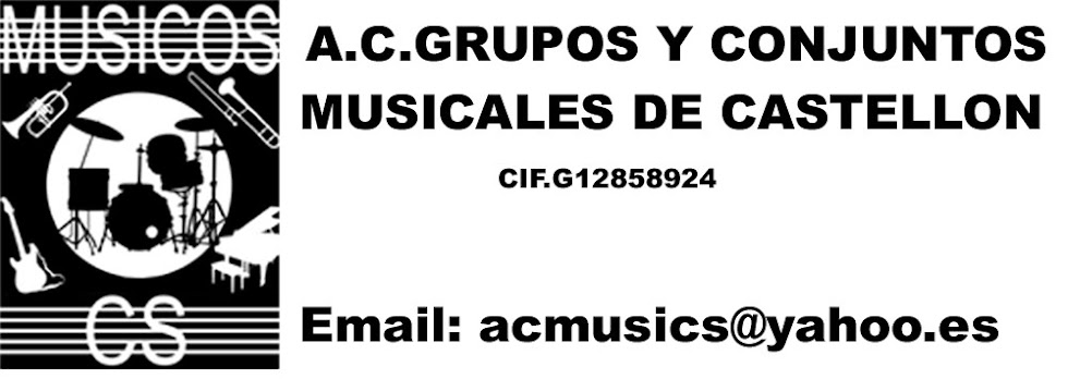 A.C.GRUPOS Y CONJUNTOS MUSICALES DE CASTELLON