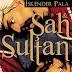 Okudum: Şah ve Sultan