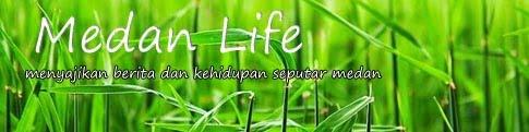 Medan Life | Berita Seputar Kota Medan