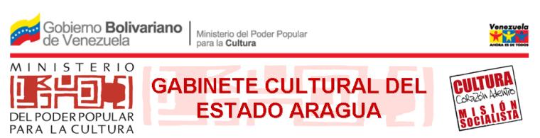 Gabinete Cultural del Estado Aragua