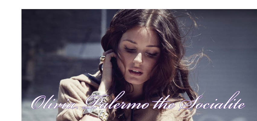 Olivia Palermo the Socialite